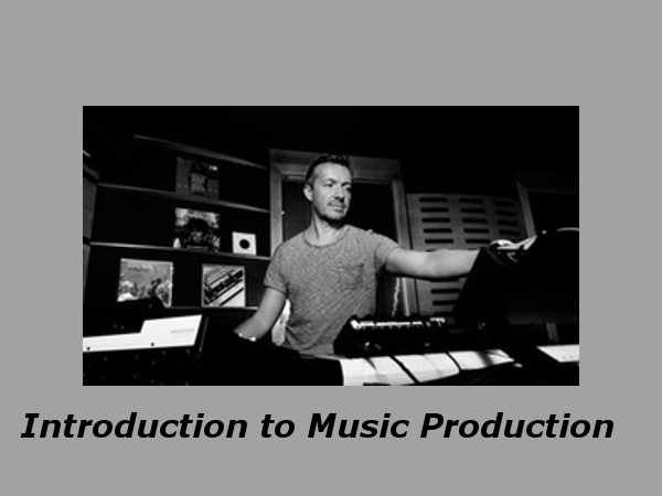 Introduction to Music Production: Online Course