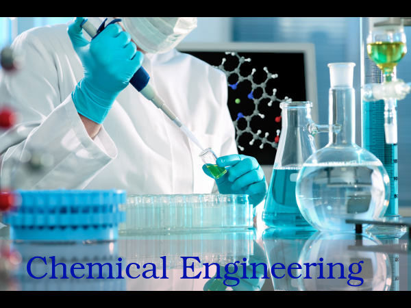 What is Chemical Engineering? Scope and Career