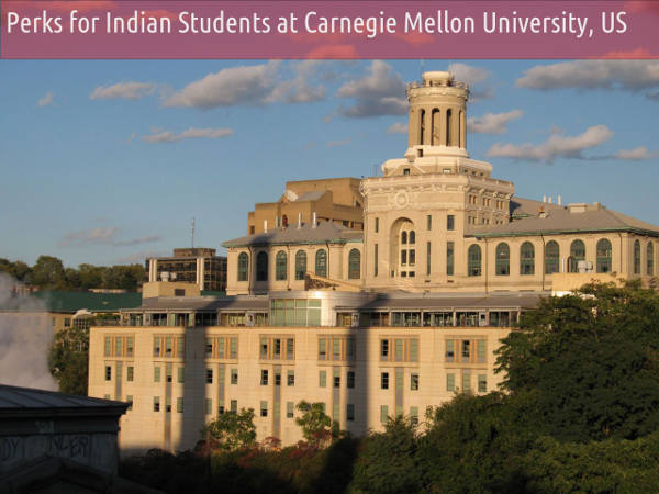 Perks for Indian Students at CMU, USA