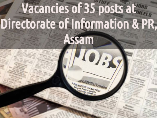 Directorate of Information & PR, Assam Recruting