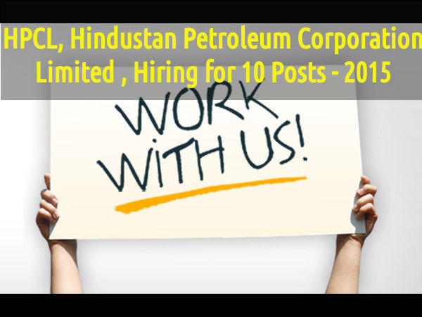 HPCL, Hiring for 10 Posts - 2015