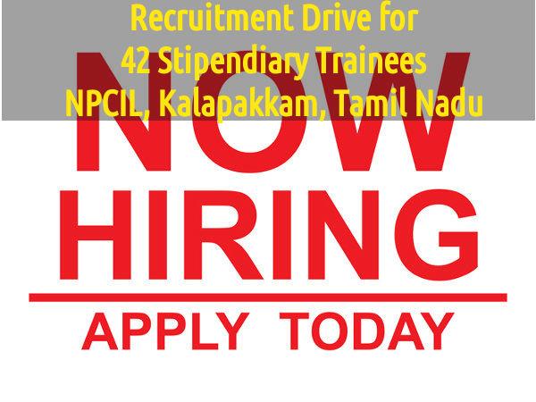 NPCIL Hiring for 42 Stipendiary Trainees - TN