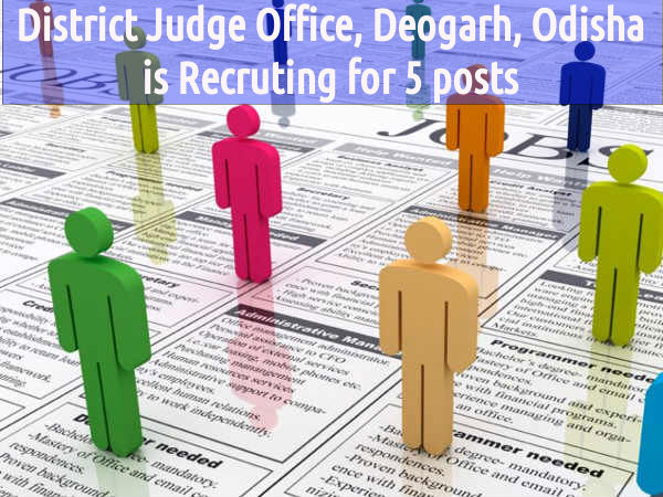 District Judge Office, Deogarh, Odisha is Hiring