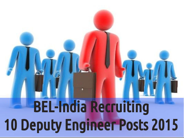 BEL-India Recruiting to 10 Deputy Engineer Posts