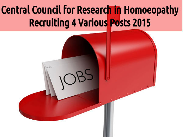 Central Council for Research in Homoeopathy Hiring