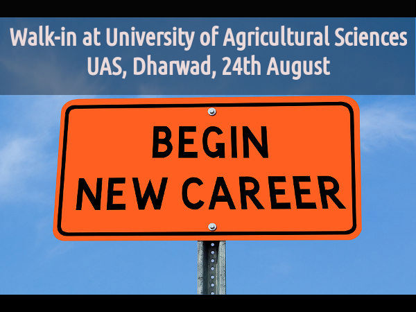 Walk-in at UAS, Dharwad, 24th August 2015