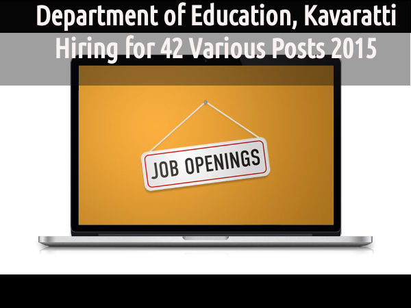 Department of Education, Kavaratti Hiring