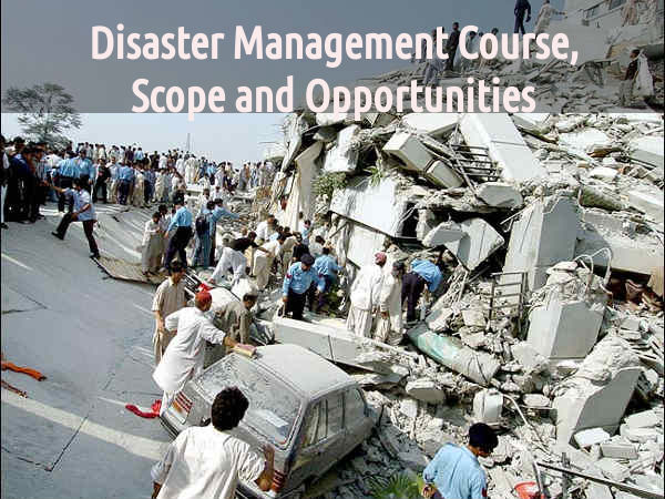 Disaster Management: Scope, Career Opportunities