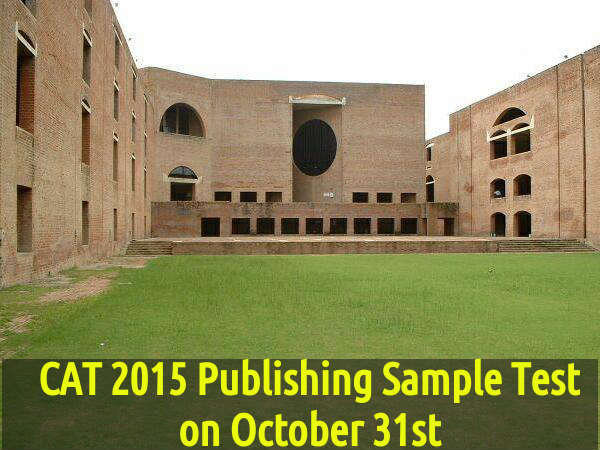 CAT 2015 Publishing Sample Test  on October 31st
