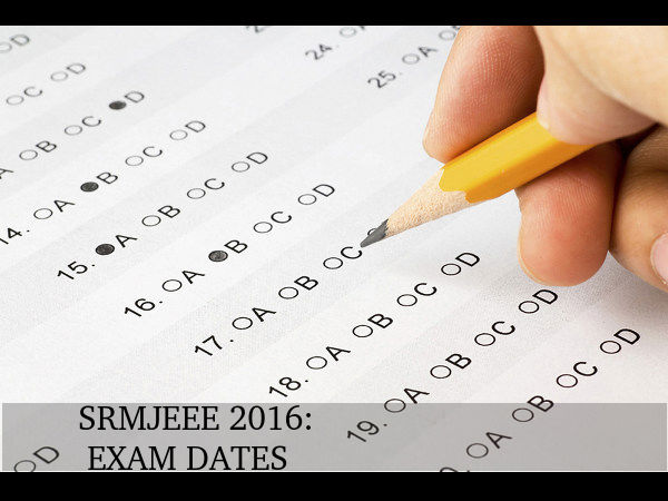 SRMJEEE 2016: Exam Dates Scheduled