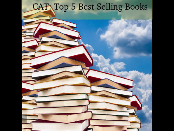 CAT Exam: Top 5 Best selling Books