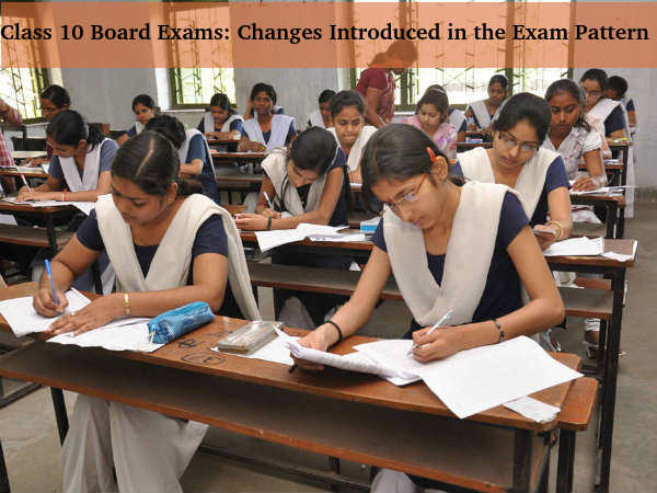 Class 10th Board Exams: Exam Pattern Changed
