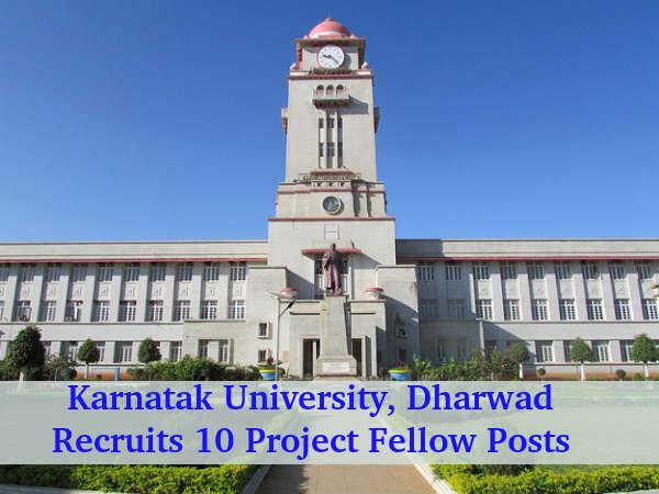 Karnatak University Recruits Project Fellow Posts