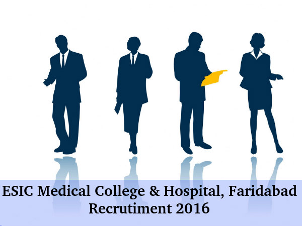 ESIC Medical College & Hospital Recruits 37 Posts