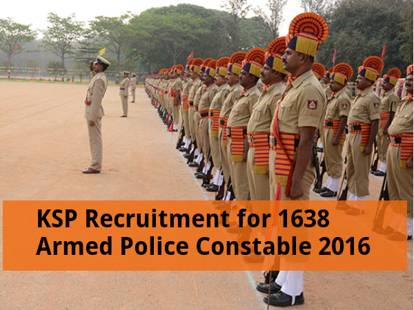 KSP Recruits 1638 Armed Police Constable Post 2016