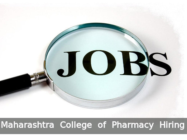 Maharashtra College of Pharmacy Recruits 13 Posts