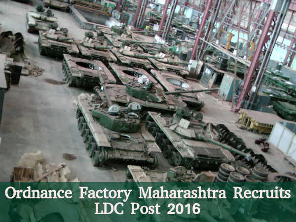 Ordnance Factory Recruits LDC Post 2016