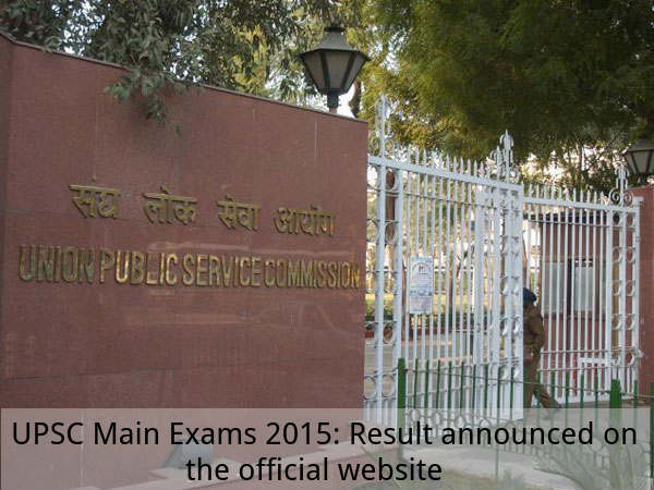 UPSC Mains 2015: Result Announced