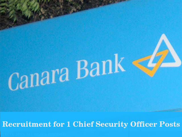 Canara Bank Recruits a Chief Security Officer Post