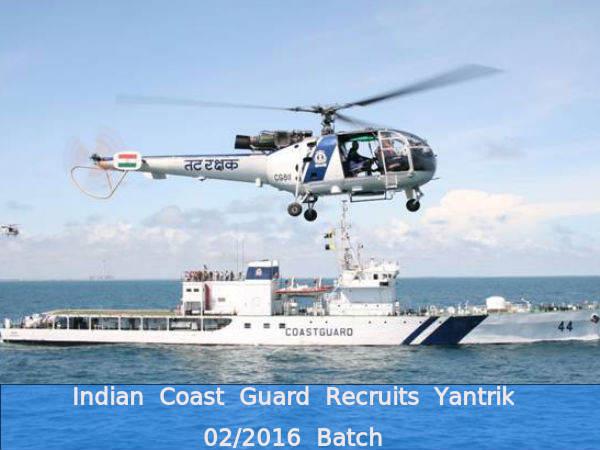 Indian Coast Guard Recruits Yantrik 02/2016 Batch