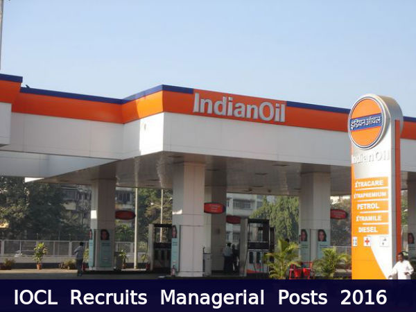 IOCL Recruits Managerial Posts 2016