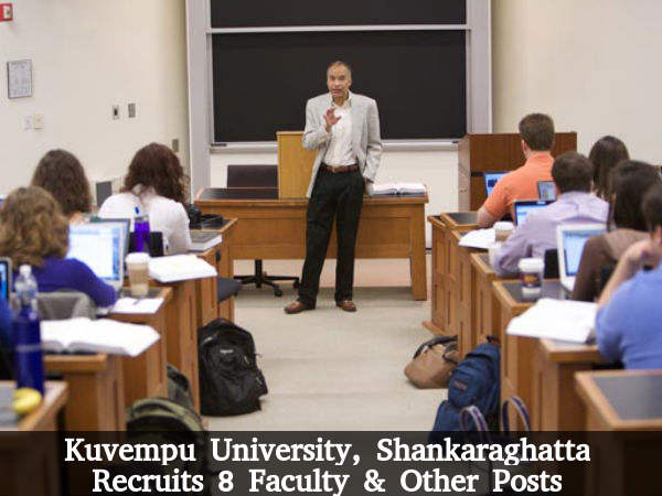 Kuvempu Univ Recruits 8 Faculty & Other Posts