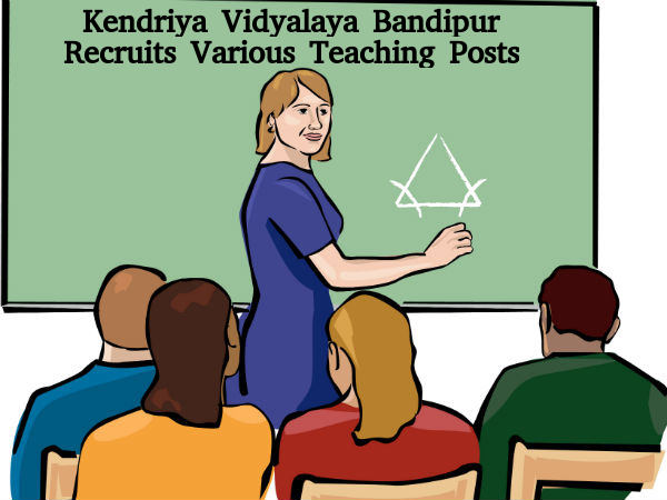 KV Bandipur Recruits Various Teaching Posts
