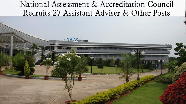 NAAC Recruits 27 Assistant Adviser & Other Posts