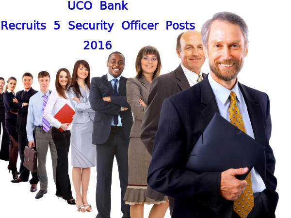 UCO Bank Recruitment for 5 Security Officer Posts