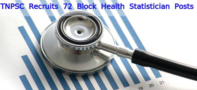 TNPSC Recruits 72 Block Health Statistician Posts