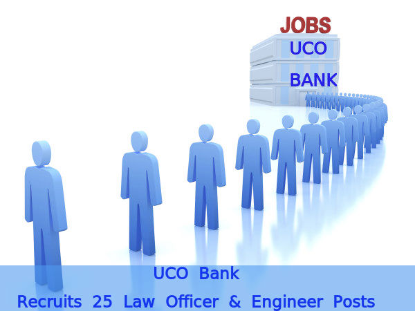 UCO Bank Recruits 25 Law Officer & Engineer Posts
