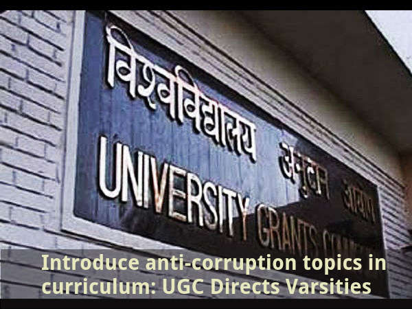 Introduce anti-corruption topics: UGC to Varsities