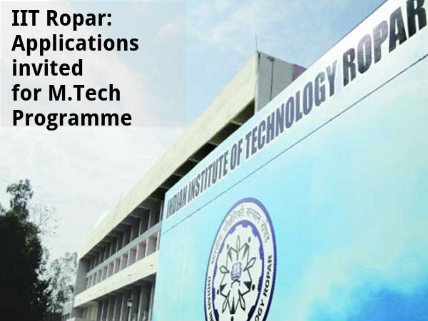 IIT Ropar:Applications invited for M.Tech Program