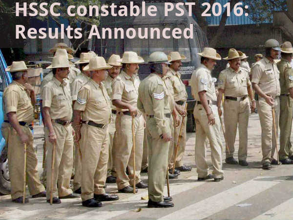 HSSC constable PST 2016: Results Announced