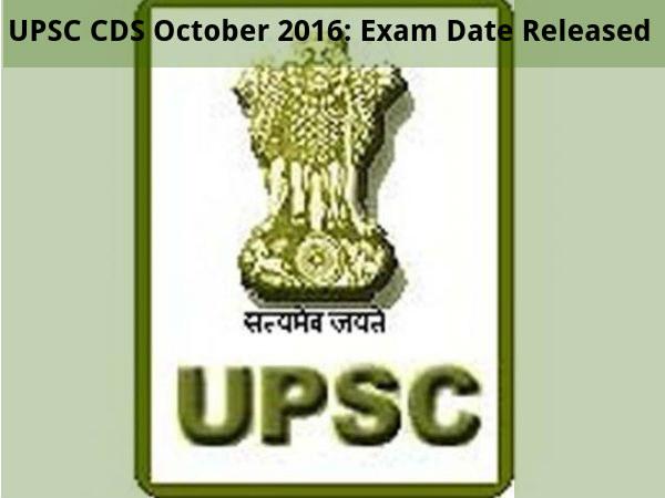 UPSC CDS October 2016: Exam Date Released