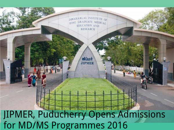 JIPMER, Puducherry offer admissions for MD/MS