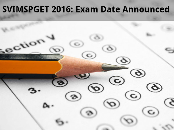 SVIMSPGET 2016: Exam Date Announced