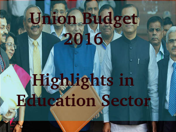 Union Budget 2016: Education Highlights