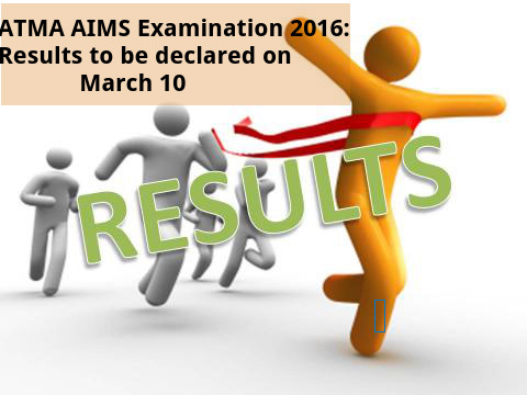 ATMA results to be declared om March 10