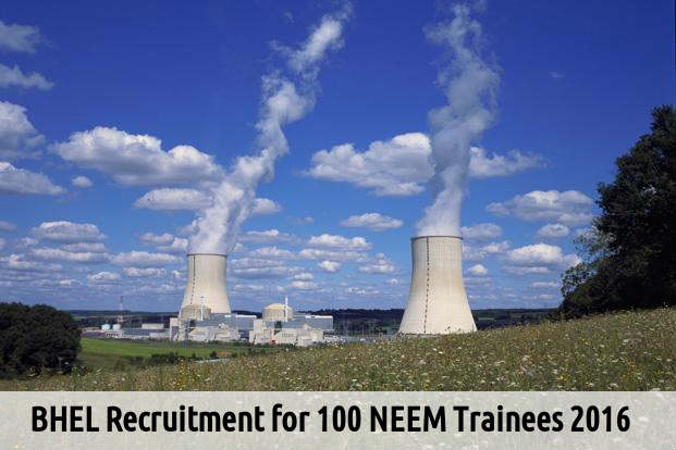 BHEL Recruitment for 100 NEEM Trainees 2016