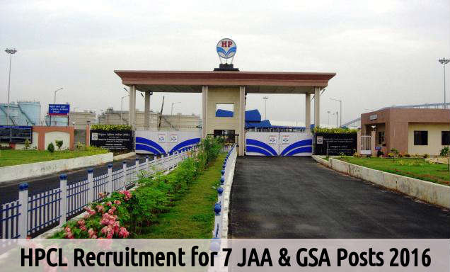 HPCL Recruitment for 7 JAA & GSA Posts 2016