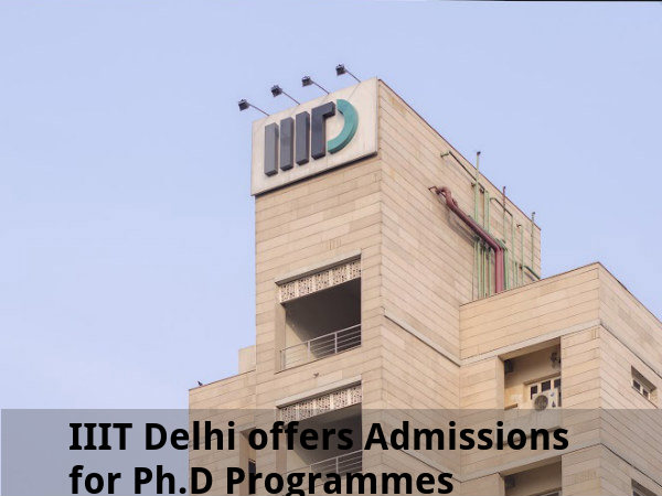 IIIT Delhi offers Admission for Ph.D Programmes