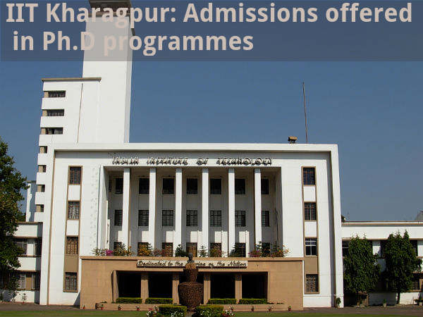 IIT Kharagpur: Admissions offered in Ph.D program