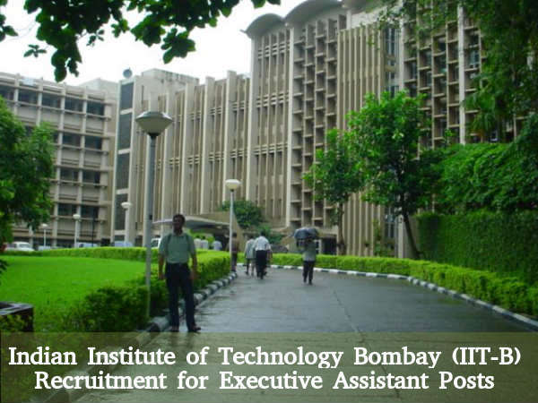 IIT, Bombay is Hiring for 7 Executive Asst Posts
