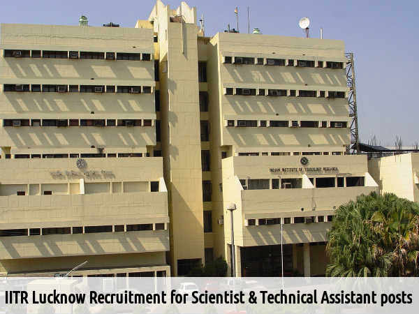 IITR Recruits Scientis & Technical Asst Posts 2016