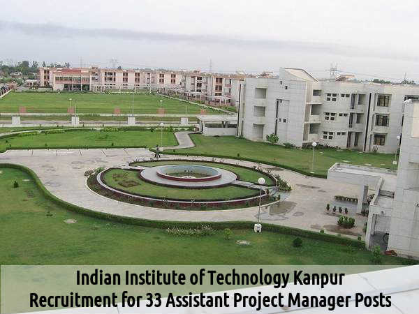 IIT Kanpur: Vacancy for Asst Project Manager Posts