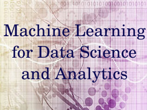 Machine Learning for Data Science: Online Course