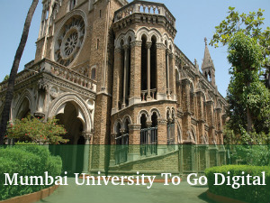 Mumbai University To Go Digital By Next Year