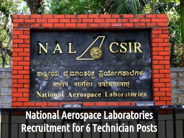 NAL is Hiring for 6 Technician Posts 2016