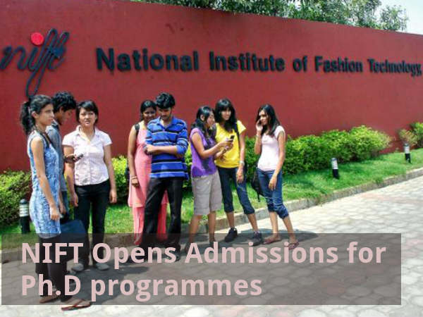 NIFT Opens Admissions for Ph.D programmes
